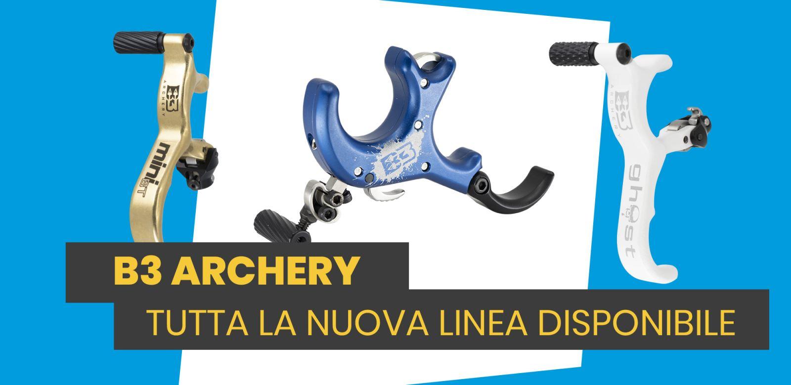Nuovo Marchio: B3 Archery! Scopri tutta la gamma disponibile ora!