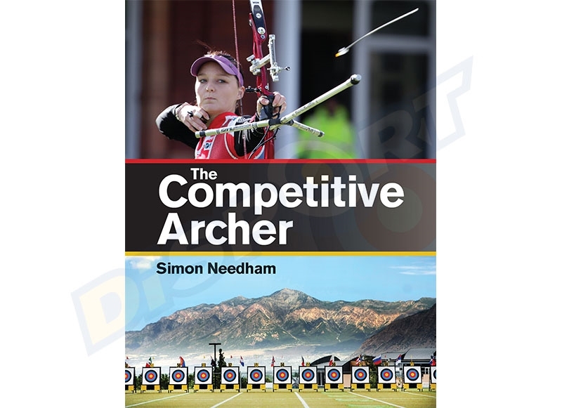 CROWOOD BOOK SIMON NEEDHAM THE COMPETITIVE ARCHER