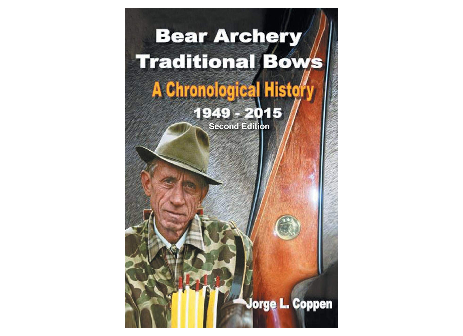 BEAR ARCHERY TRADITIONAL - LIBRO 'A CHRONOLOGICAL HYSTORY' DI JORGE COPPEN