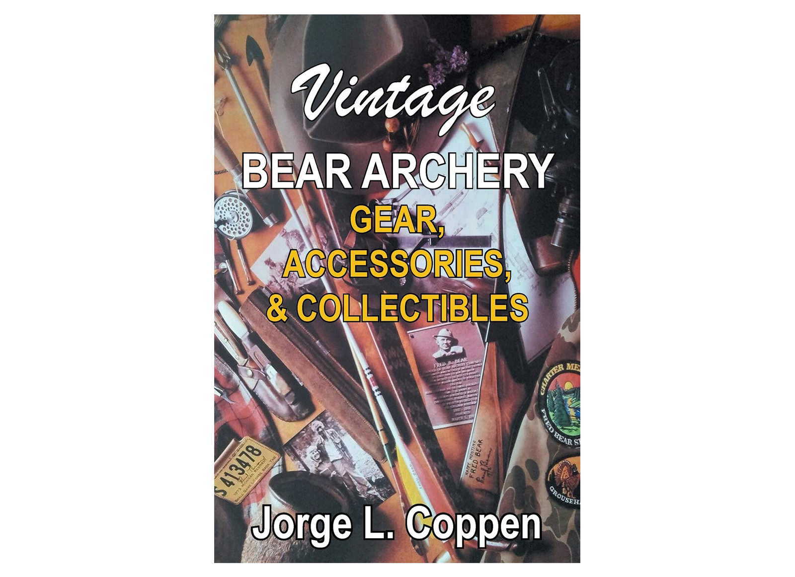 BEAR ARCHERY TRADITIONAL - LIBRO 'BEAR ARCHERY VINTAGE GEAR' DI JORGE COPPEN